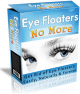Eye Floaters No More™ Review
